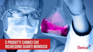 5 prodotti chimici che richiedono i guanti monouso
